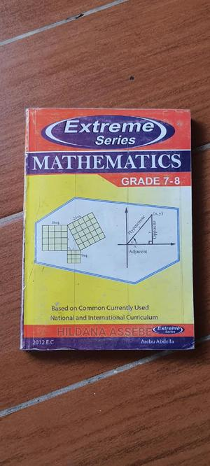 Extreme Mathematics (7 8) | Books & Games for sale in Addis Ababa, Bole